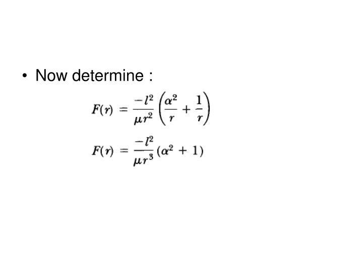 Now determine :