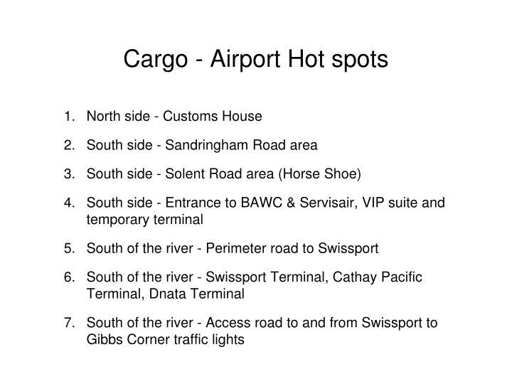 Cargo - Airport Hot spots