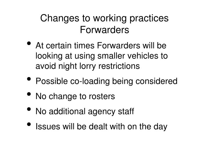 Changes to working practices