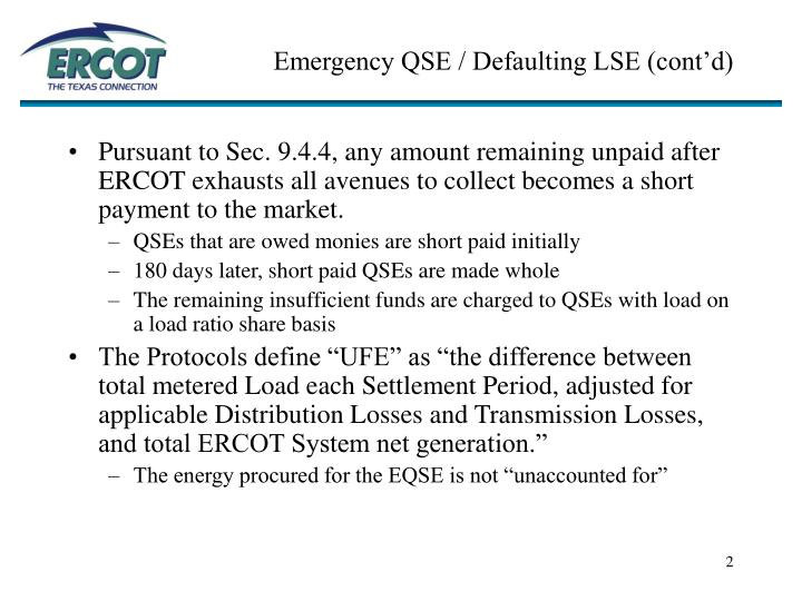 Emergency qse defaulting lse cont d