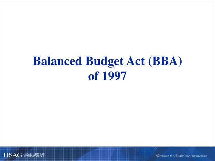 Balanced budget act bba of 1997