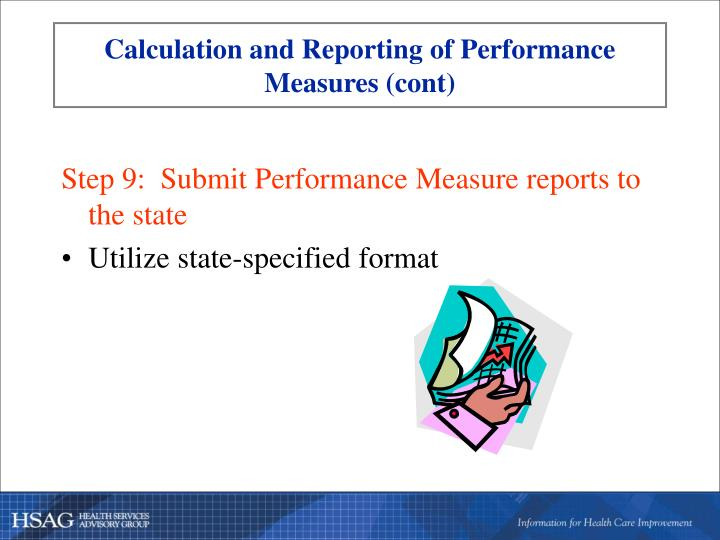 Calculation and Reporting of Performance Measures (cont)