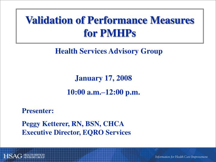 Validation of performance measures for pmhps
