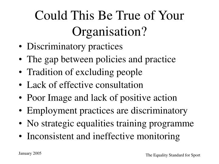 Could This Be True of Your Organisation?