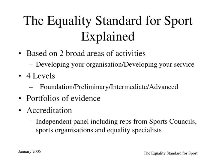The Equality Standard for Sport Explained
