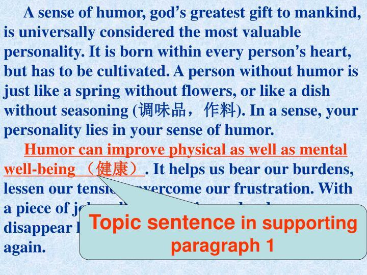 A sense of humor, god