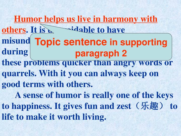 Humor helps us live in harmony with others