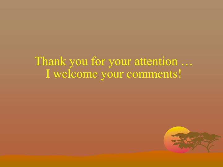 Thank you for your attention …