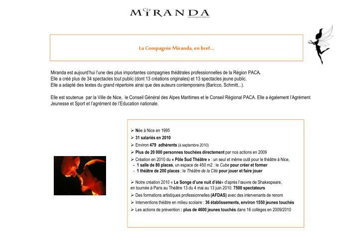 La Compagnie Miranda, en bref...