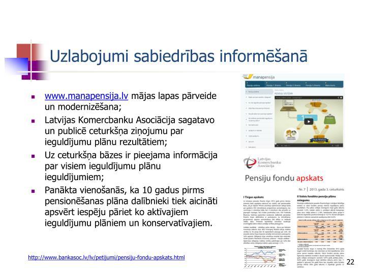 Uzlabojumi sabiedrības informēšanā