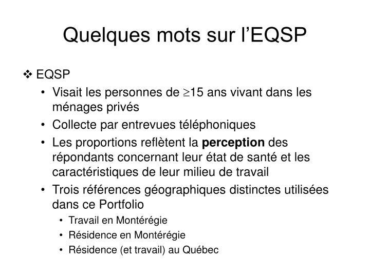 Quelques mots sur l'EQSP