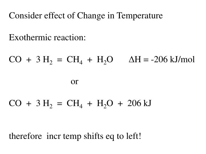 Consider effect of Change in Temperature