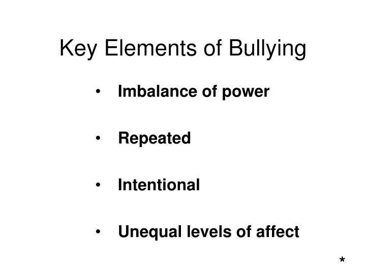 Key Elements of Bullying