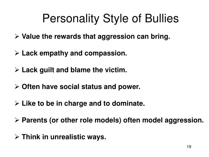Personality Style of Bullies