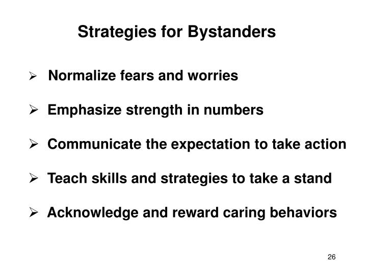 Strategies for Bystanders