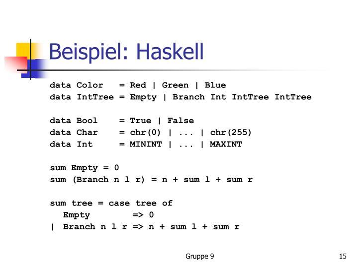 Beispiel: Haskell