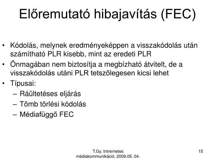 Előremutató hibajavítás (FEC)
