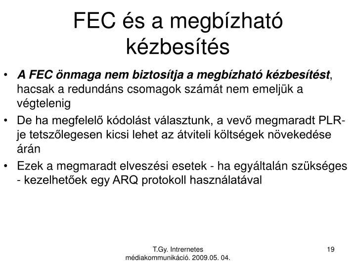 FEC és a megbízható kézbesítés