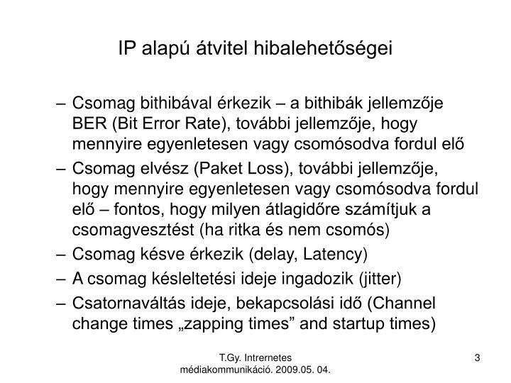 IP alapú átvitel hibalehetőségei