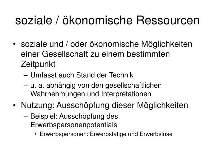 soziale / ökonomische Ressourcen