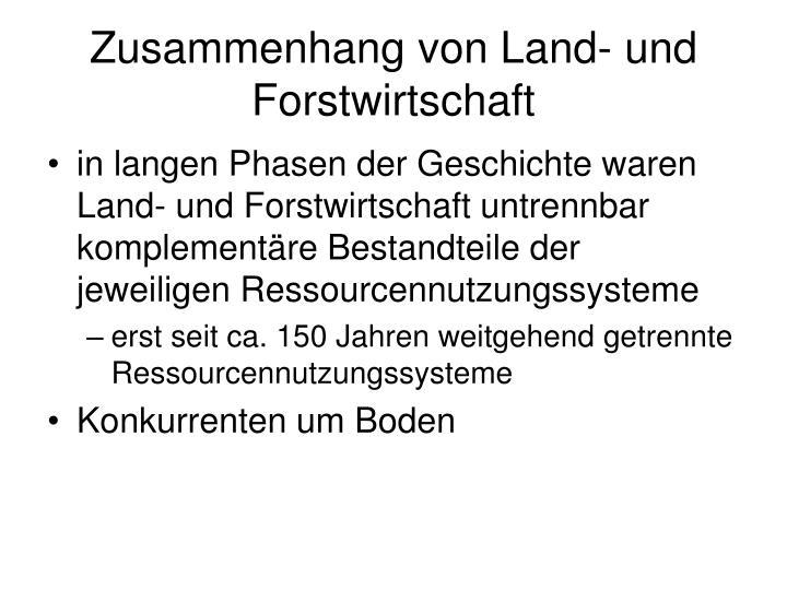 Zusammenhang von Land- und Forstwirtschaft