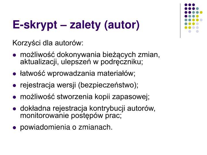 E-skrypt – zalety (autor)