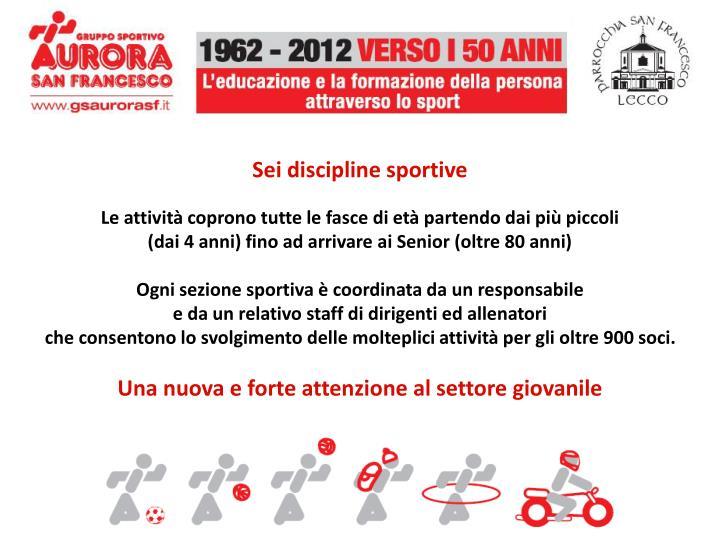 Sei discipline sportive