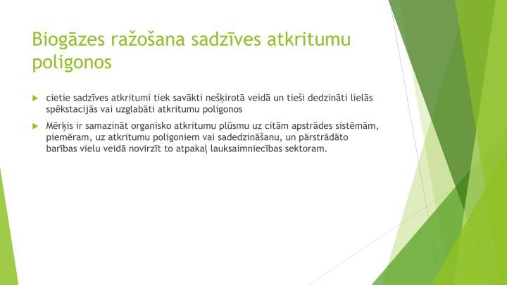 Biogāzes ražošana sadzīves atkritumu poligonos