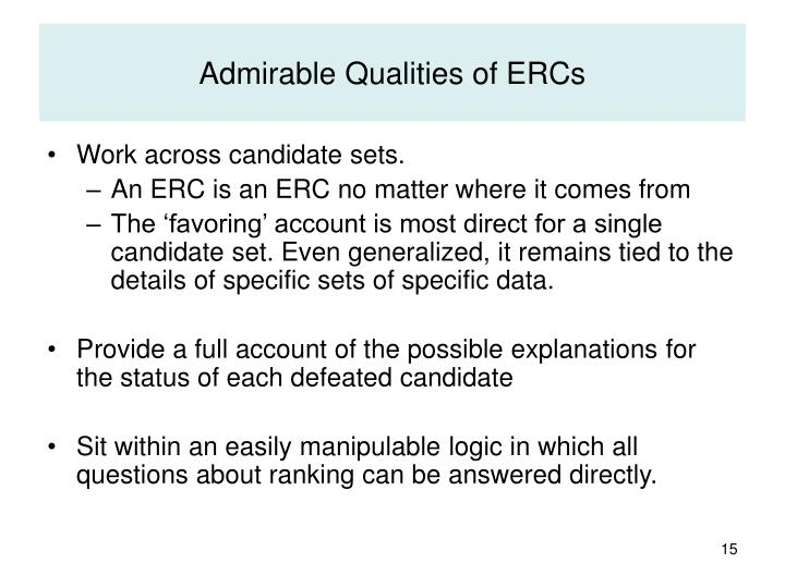 Admirable Qualities of ERCs