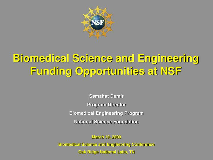 Biomedical science and engineering funding opportunities at nsf