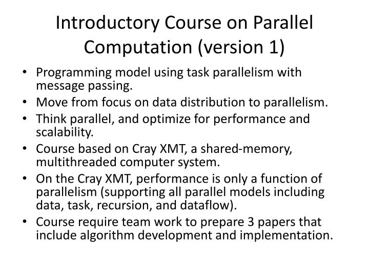 Introductory course on parallel computation version 11