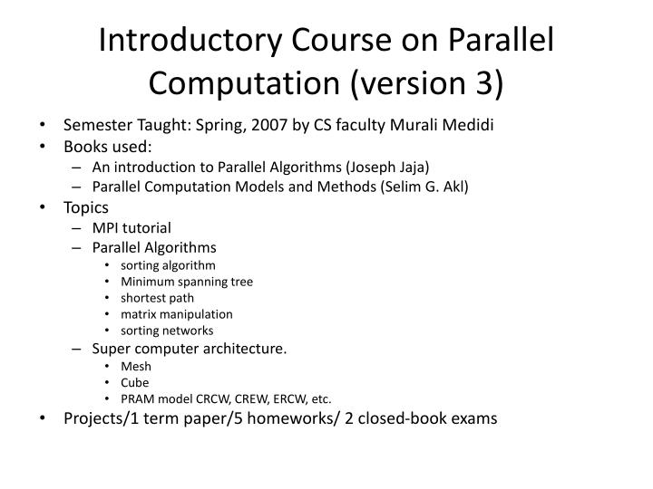Introductory Course on Parallel Computation (version 3)