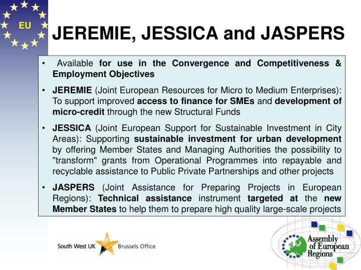 JEREMIE, JESSICA and JASPERS