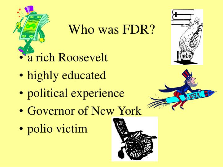 Who was FDR?