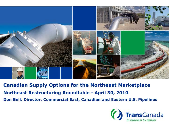 Canadian Supply Options for the Northeast Marketplace