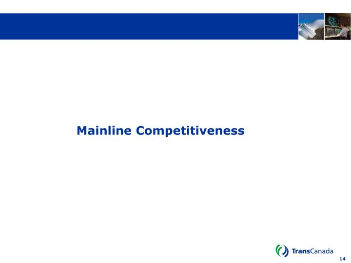Mainline Competitiveness