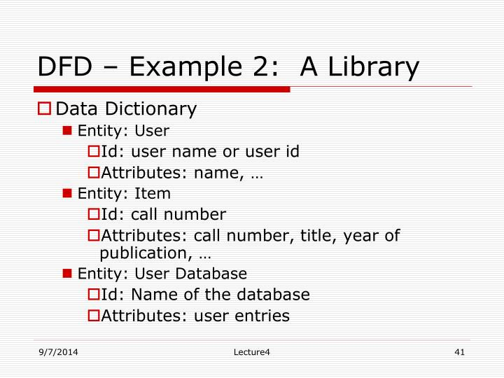 DFD – Example 2:  A Library