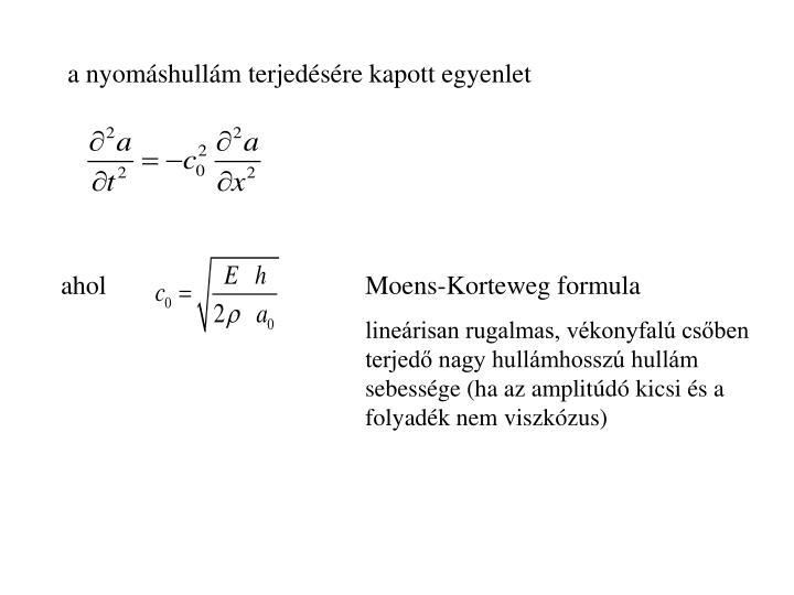 a nyomáshullám terjedésére kapott egyenlet