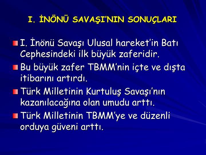 I. NN SAVAININ SONULARI