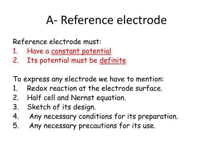 A- Reference electrode