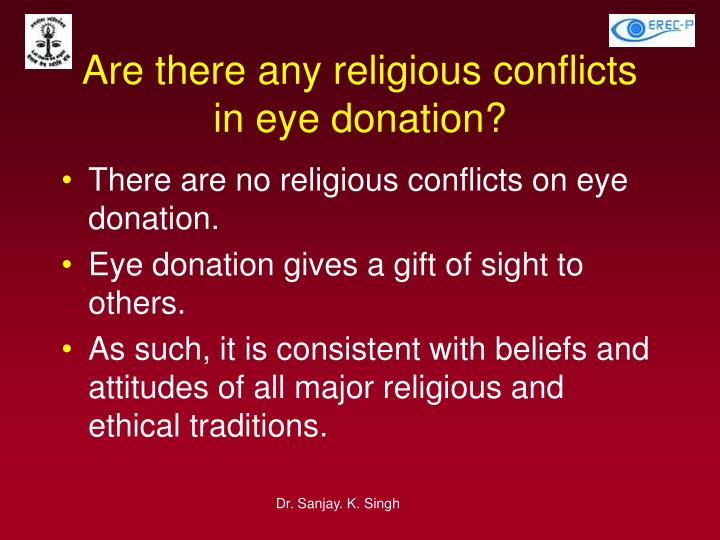 Are there any religious conflicts in eye donation?