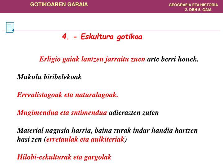 4. - Eskultura