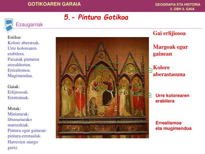 5.- Pintura Gotikoa