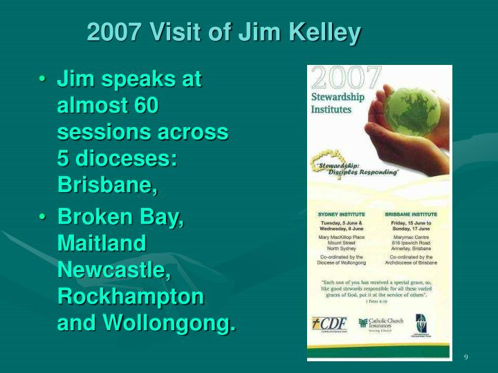2007 Visit of Jim Kelley