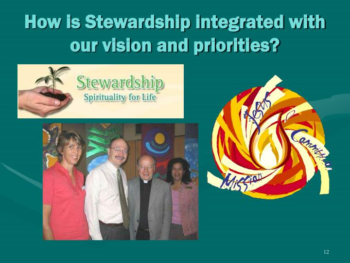 How is Stewardship integrated with our vision and priorities?