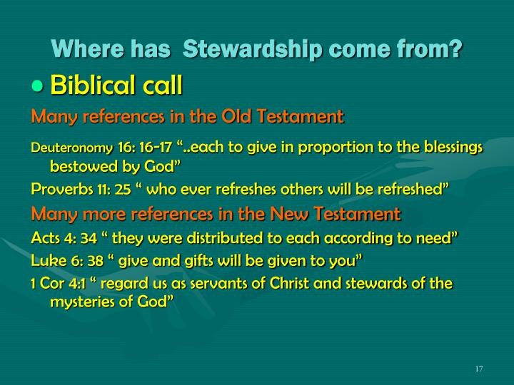 Where has  Stewardship come from?