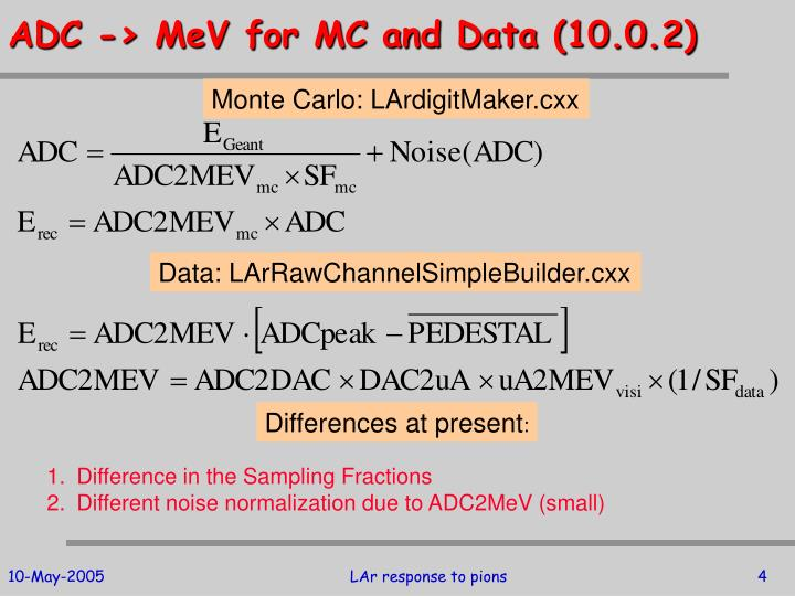 ADC -> MeV for MC and Data (10.0.2)