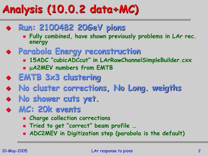 Analysis (10.0.2 data+MC)