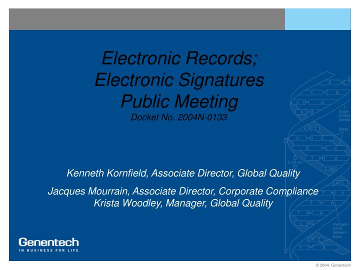 Electronic records electronic signatures public meeting docket no 2004n 0133