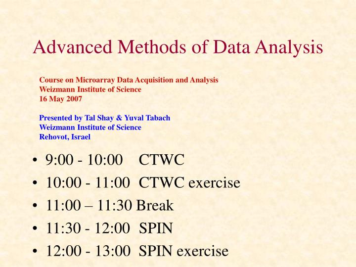 Advanced methods of data analysis